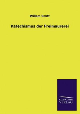 Katechismus Der Freimaurerei