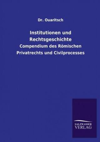 Institutionen Und Rechtsgeschichte