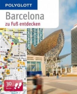 Polyglott Barcelona zu Fuß entdecken