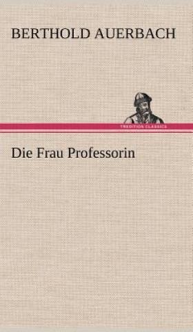 Frau Professorin