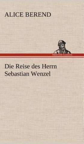 Reise Des Herrn Sebastian Wenzel