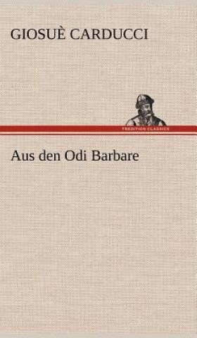 Aus Den Odi Barbare