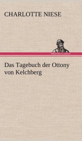Tagebuch Der Ottony Von Kelchberg