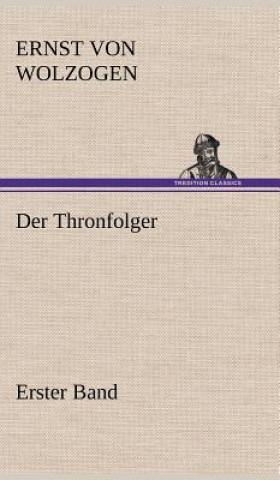 Thronfolger - Erster Band