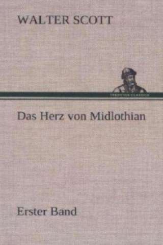 Herz Von Midlothian - Erster Band