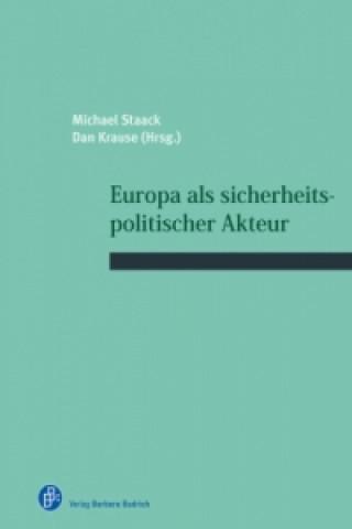 Europa als sicherheitspolitischer Akteur