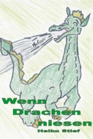 Wenn Drachen niesen