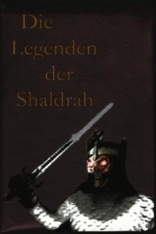 Die Legenden der Shaldrah