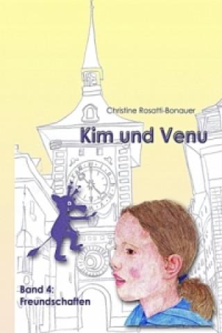 Kim und Venu - Freundschaften