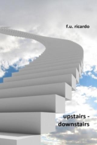 Upstairs - Downstairs
