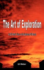 The Art of Exploration