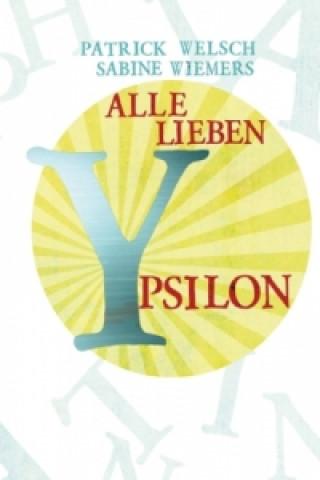 Alle lieben Ypsilon