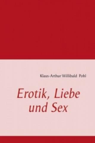 Erotik, Liebe und Sex