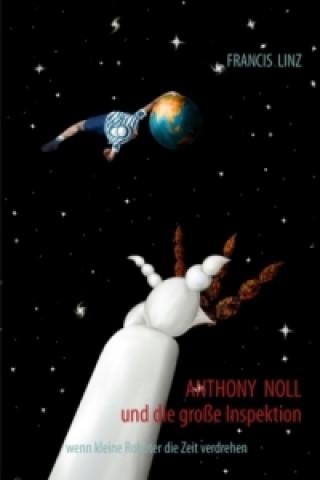 Anthony Noll und die große Inspektion