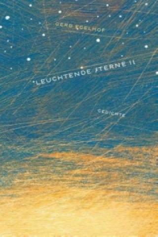 Leuchtende Sterne II