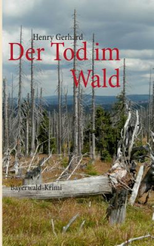 Tod im Wald