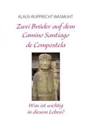 Zwei Bruder auf dem Camino Santiago de Compostela