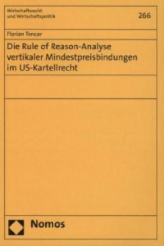 Die Rule of Reason-Analyse vertikaler Mindestpreisbindungen im US-Kartellrecht