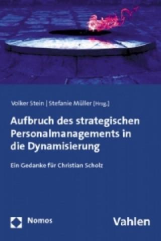 Aufbruch des strategischen Personalmanagements in die Dynamisierung
