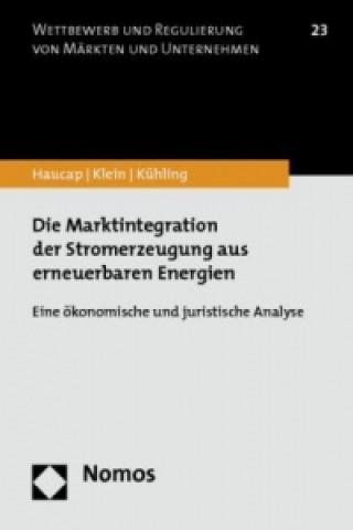 Die Marktintegration der Stromerzeugung aus erneuerbaren Energien