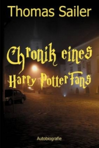Chronik eines Harry Potter Fans