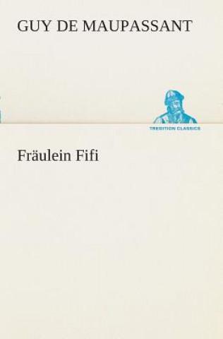 Fr ulein Fifi