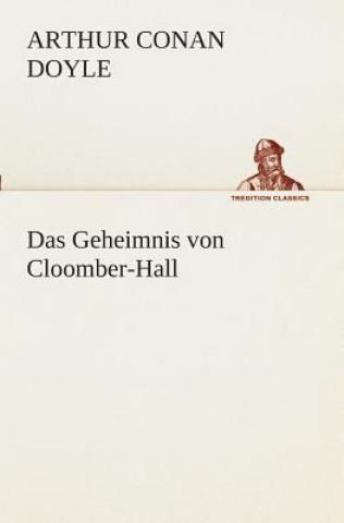 Geheimnis Von Cloomber-Hall
