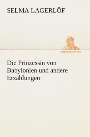Prinzessin Von Babylonien Und Andere Erz hlungen