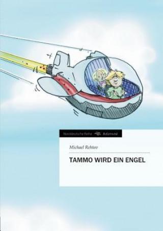Tammo Wird Ein Engel