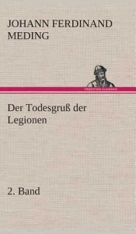 Todesgru  Der Legionen, 2. Band
