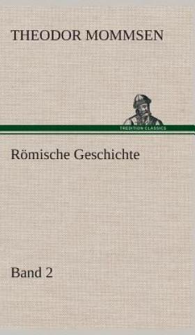 R mische Geschichte - Band 2