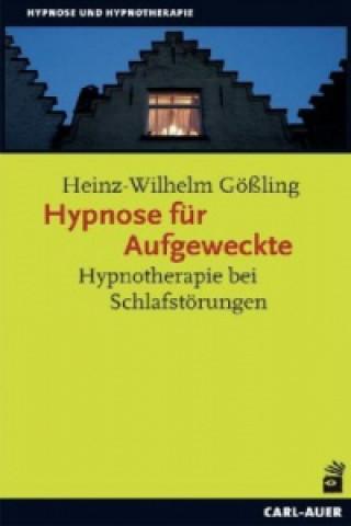 Hypnose für Aufgeweckte
