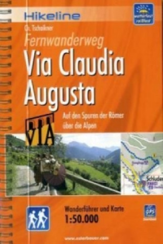 Hikeline Wanderführer Fernwanderweg Via Claudia Augusta
