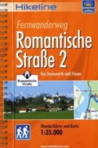 Hikeline Wanderführer Fernwanderweg Romantische Straße. Tl.2
