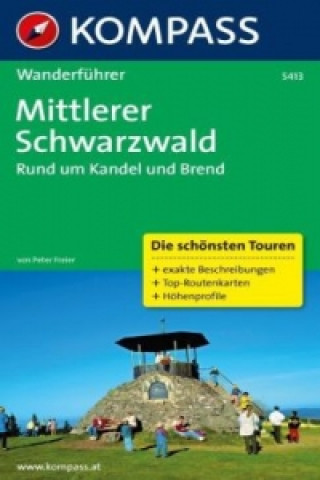 Kompass Wanderführer Mittlerer Schwarzwald, Rund um Kandel und Brend