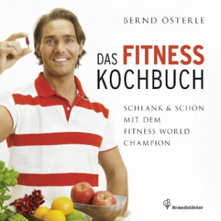 Das Fitness Kochbuch