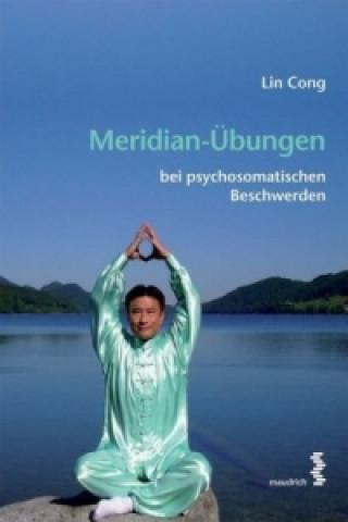 Meridian-Übungen bei psychosomatischen Beschwerden