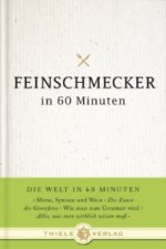 Feinschmecker in 60 Minuten