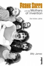 Frank Zappa und die Mothers of Invention
