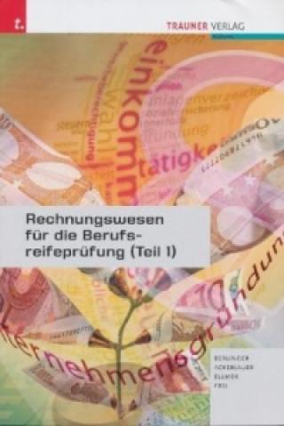 Rechnungswesen für die Berufsreifeprüfung. Tl.1