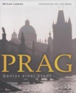 Prag, Genius einer Stadt