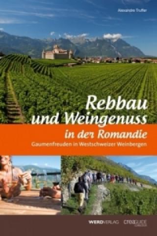 Rebbau und Weingenuss in der Romandie