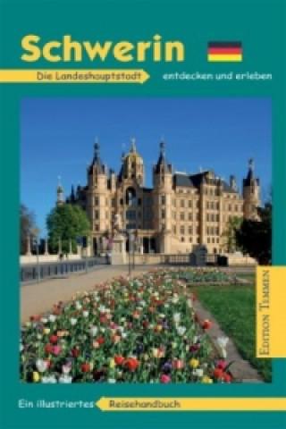Schwerin, Die Landeshauptstadt