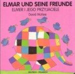 Elmar und seine Freunde, deutsch-polnisch. Elmer i jego przyjaciele