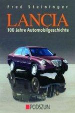 Lancia - 100 Jahre Automobilgeschichte