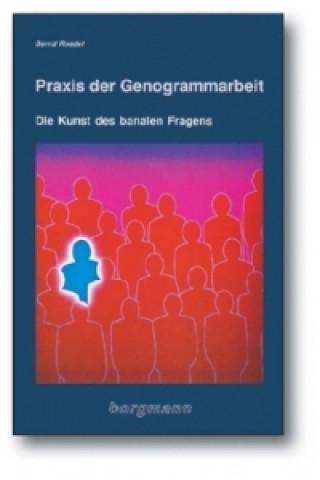 Praxis der Genogrammarbeit