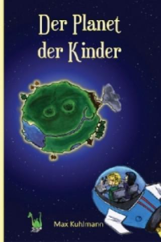 Der Planet der Kinder