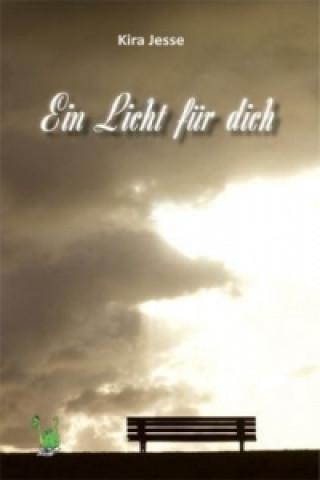 Ein Licht für dich