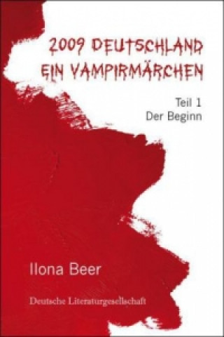 2009 Deutschland - Ein Vampirmärchen