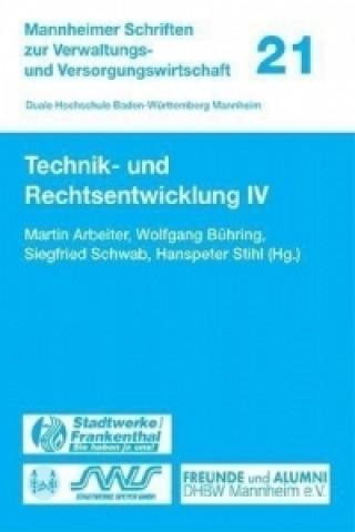Technik- und Rechtsentwicklung IV